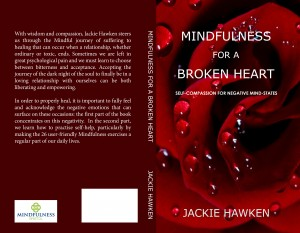 Mindfulness for a Broken Heart by Jackie Hawken